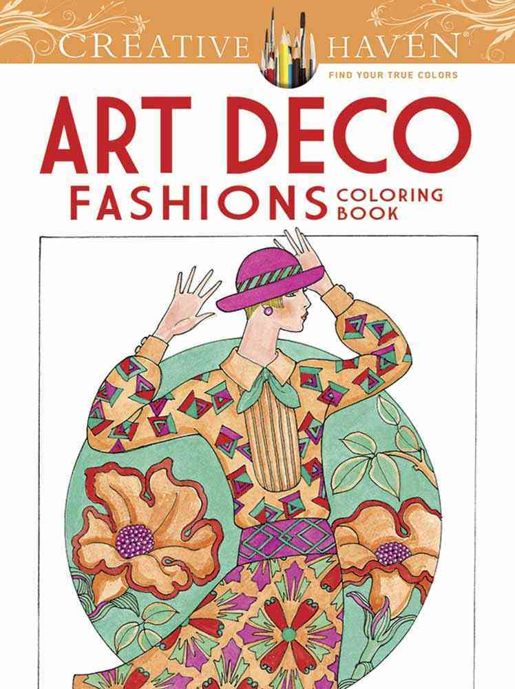 Creative Haven Art Deco Fashions Coloring Book By Sun, Ming-Ju